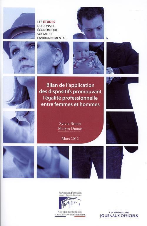 Bilan de l'application des dispositifs promouvant l'égalite professionnelle entre femmes et hommes