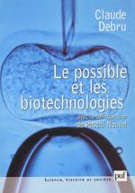Vente Livre Numérique : Le possible et les biotechnologies  - Pascal Nouvel - Claude Debru