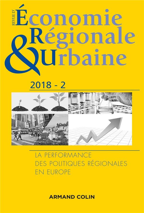 Revue d'économie régionale et urbaine ; la performance des politiques régionales en Europe