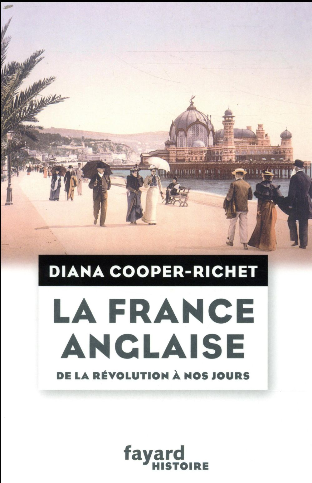 La France anglaise ; de la révolution à nos jours