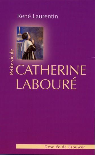 PETITE VIE DE ; Catherine Laboure
