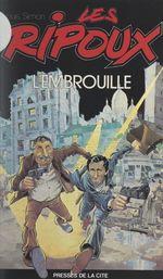Les ripoux  - Louis Simon - Claude Zidi - Didier Kaminka