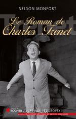 Vente EBooks : Le roman de Charles Trénet  - Nelson Monfort