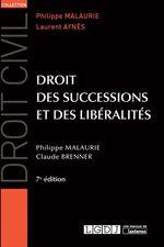 Vente Livre Numérique : Droit des successions et des libéralités - 7e édition  - Claude Brenner - Philippe Malaurie