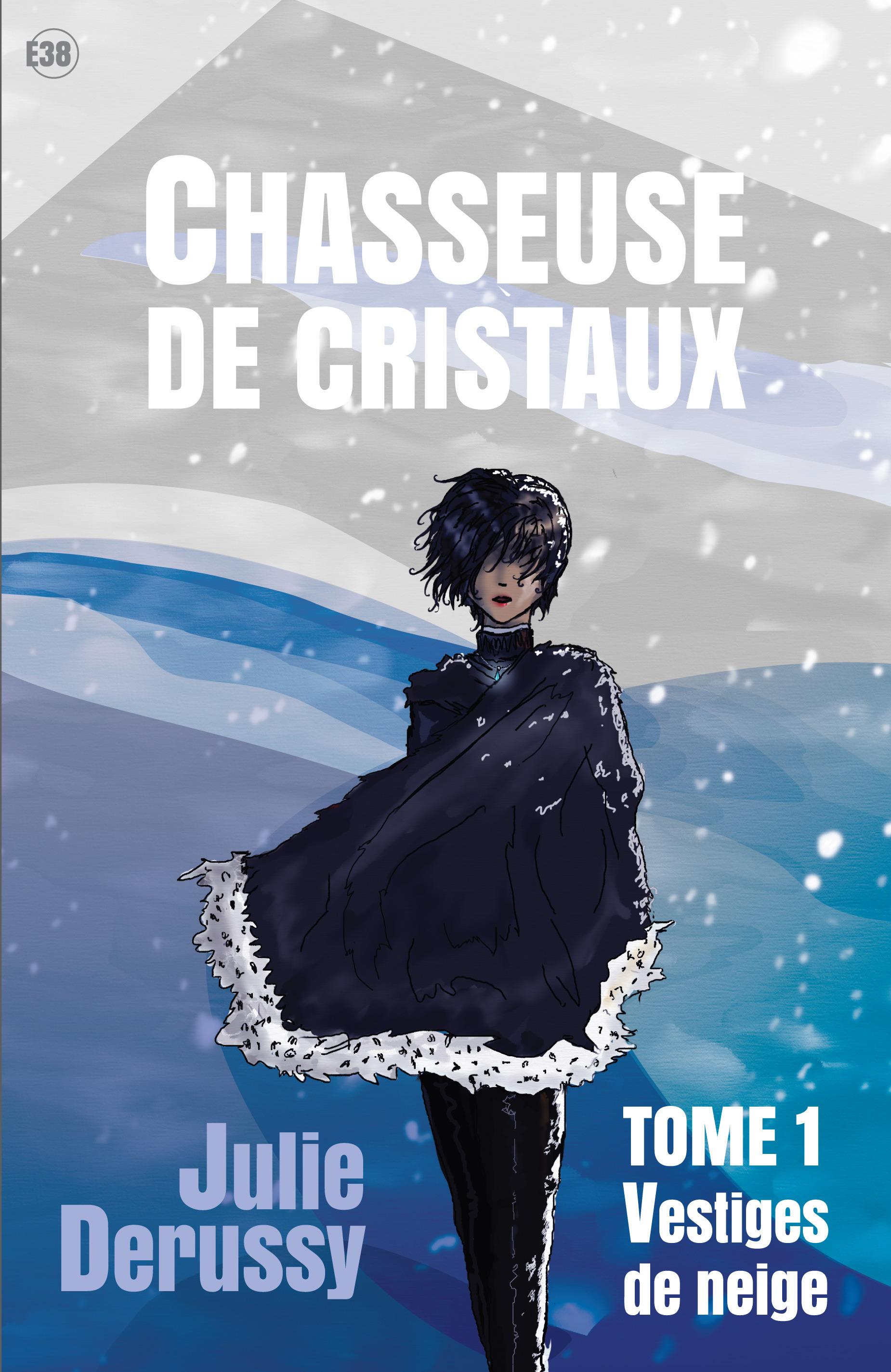 Chasseusse de christaux tome 01
