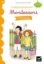 Vente EBooks : Premières lectures autonomes Montessori Niveau 3 - La Brocante  - Stéphanie Rubini - Sylvie d'Esclaibes - Noémie d' ESCLAIBES