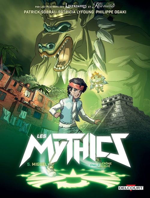 les Mythics t.5 ; Miguel