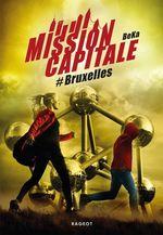 Vente Livre Numérique : Mission Capitale #Bruxelles  - Béka