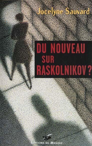 Du nouveau sur Raskolnikov