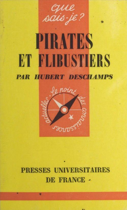 Pirates et flibustiers  - Hubert Deschamps