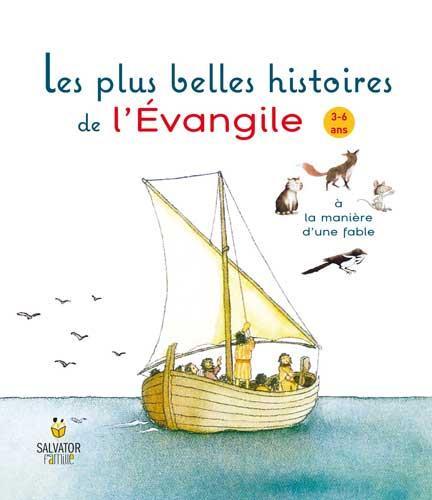LES PLUS BELLES HISTOIRES DE L'EVANGILE (NOUVEAU PRIX)