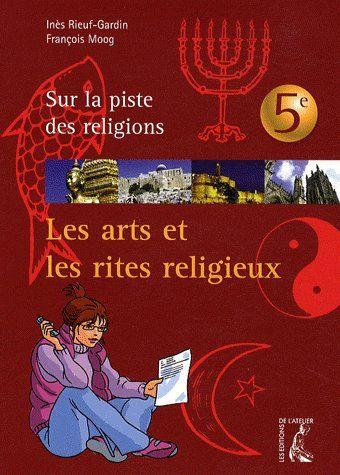 Les arts et les rites religieux