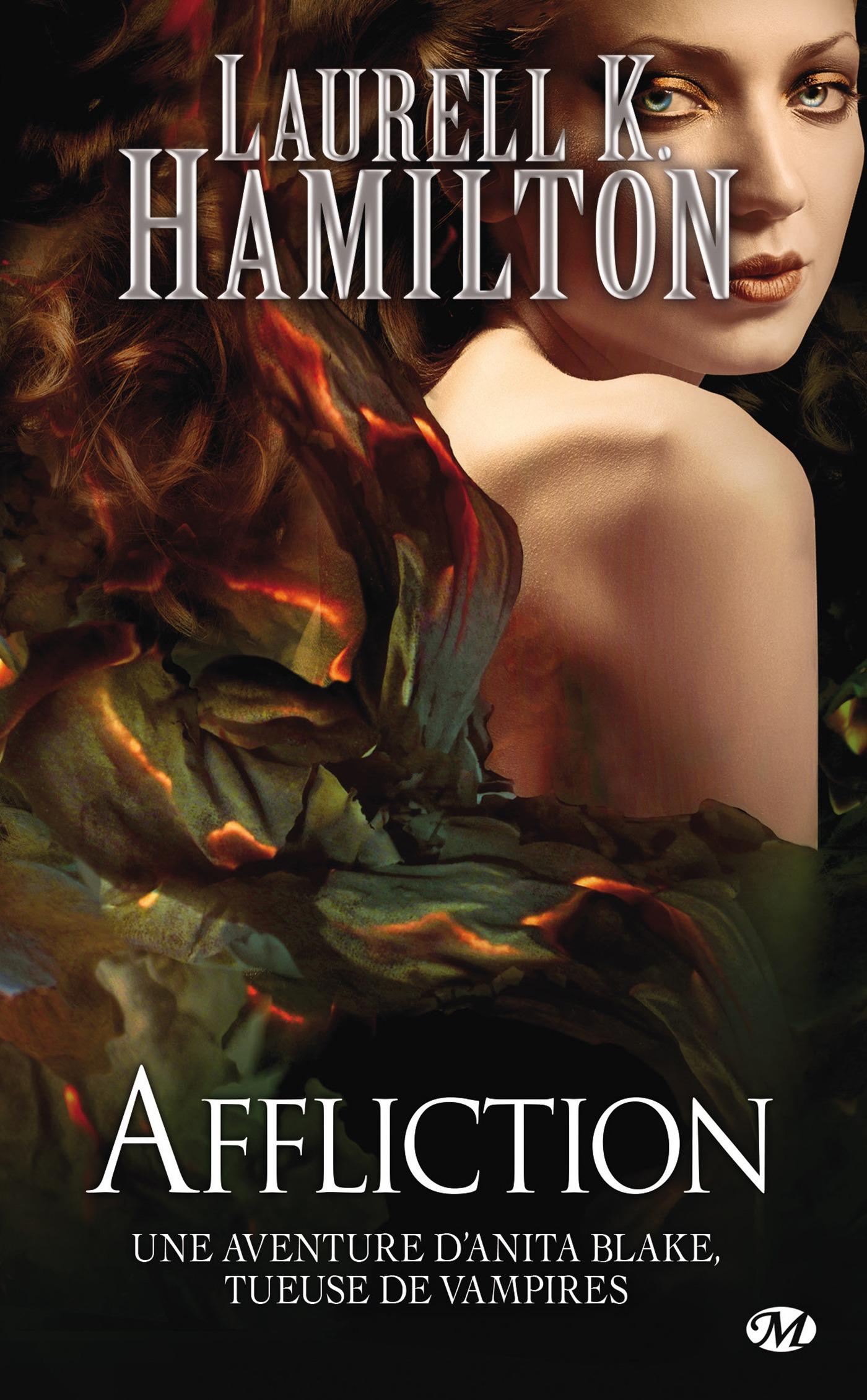 Anita Blake T.22 ; affliction