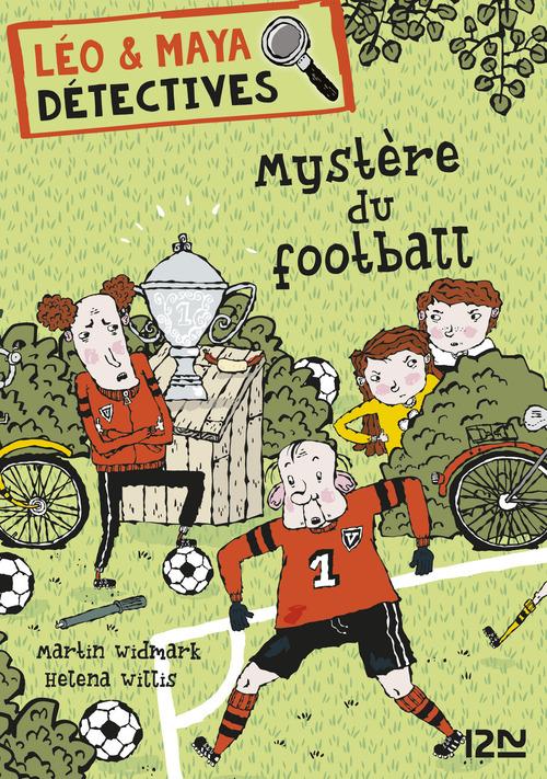 Léo & Maya, détectives T.2 ; mystère au terrain de foot