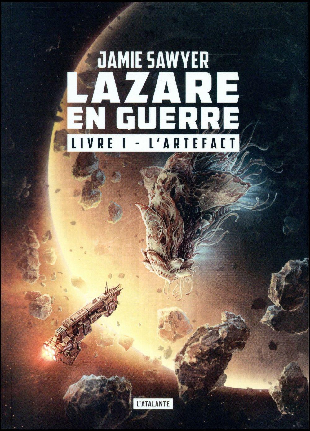 Lazare en guerre T.1 ; l'artefact
