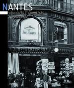 Vente Livre Numérique : Nantes ; vieux cafés et commerces  - Stéphane Pajot