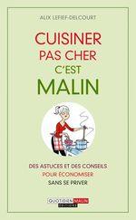 Vente Livre Numérique : Cuisinerpas cher, c'est malin  - Alix Lefief-Delcourt