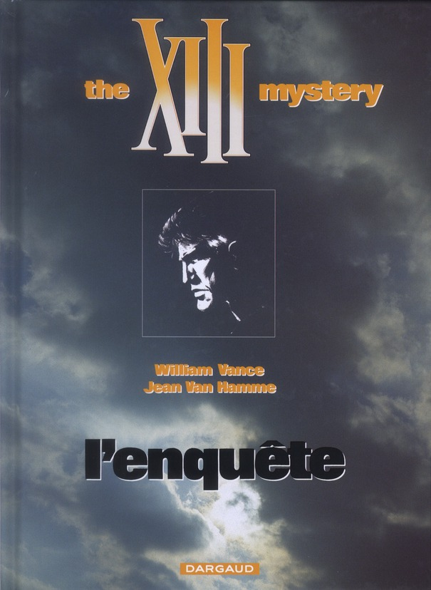 Xiii T.13 ; The Xiii Mystery ; L'Enquete