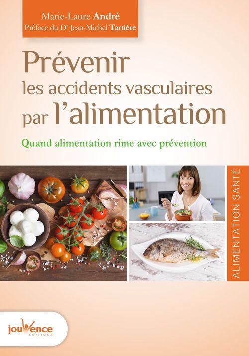 Vente EBooks : Prévenir les accidents vasculaires par l'alimentation  - Marie-Laure ANDRÉ