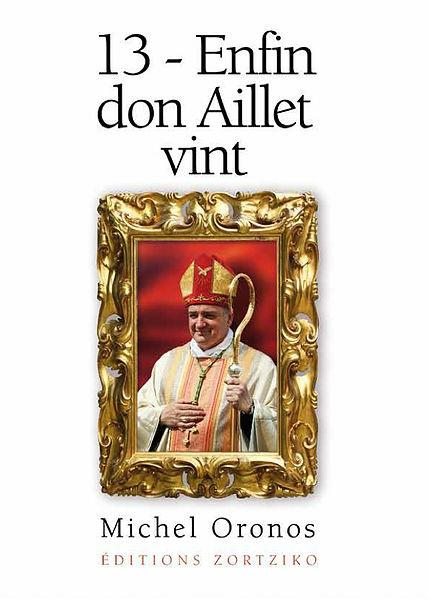13 - enfin Don Aillet vint
