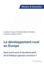 Le développement rural en Europe  - Aurélie Trouvé - Berriet-Solliec Marielle - Denis Lépicier