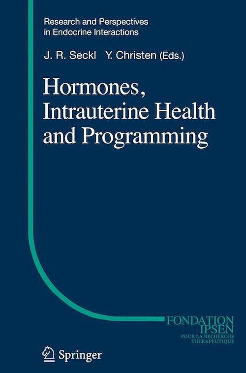 Hormones, Intrauterine Health and Programming