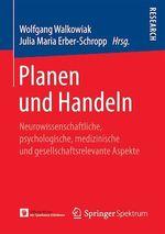 Planen und Handeln  - Wolfgang Walkowiak - Julia Maria Erber-Schropp