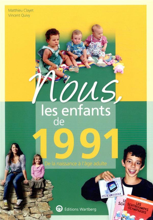 Nous, les enfants de ; 1991 ; de la naissance à l'âge adulte