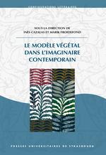 Vente Livre Numérique : Le Modèle végétal dans l´imaginaire contemporain  - Marik Froidefond - Inès Cazalas