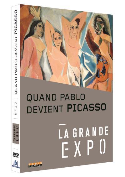 La Grande Expo - N°10 : Quand Pablo devient Picasso