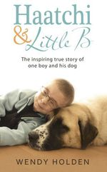 Vente EBooks : Haatchi and Little B  - Wendy Holden