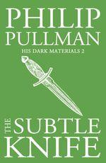 Vente EBooks : The Subtle Knife: His Dark Materials 2  - Philip Pullman