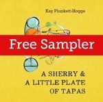 Vente Livre Numérique : A Sherry & A Little Plate of Tapas  - Kay Plunkett-Hogge