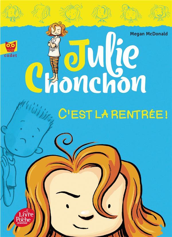 Julie Chonchon t.1 ; c'est la rentrée :-(