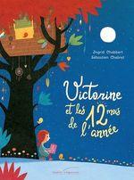 Vente EBooks : Victorine et les 12 mois de l'année  - Sébastien Chebret