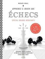 Vente Livre Numérique : Apprenez à jouer aux échecs - spécial grands débutants  - Mickaël Grall