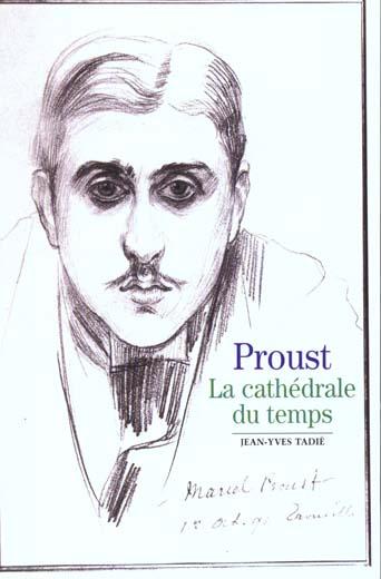Proust, La Cathedrale Du Temps (La Cathedrale Du Temps)