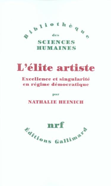 L'élite artiste ; excellence et singularité en régime démocratique