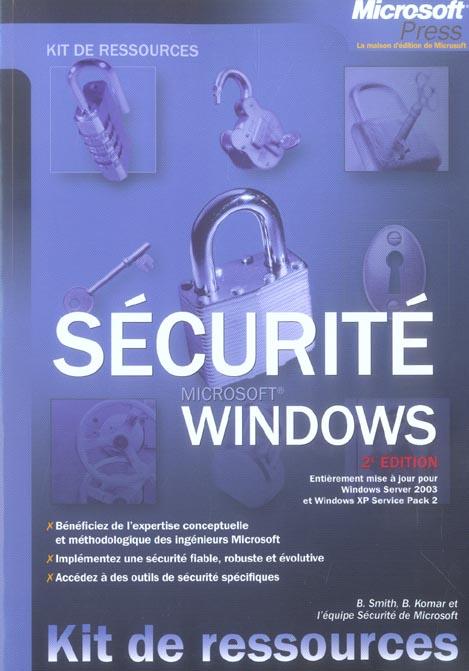 Securite windows - 2eme edition - kit de ressources techniques - livre+complements en ligne (2e édition)