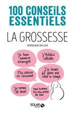 Vente Livre Numérique : La grossesse-100 conseils essentiels  - Véronique DEILLER