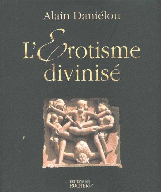 L'Erotisme Divinise