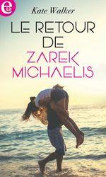 Le retour de Zarek Michaelis