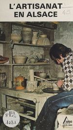 L'artisanat en Alsace  - Lucien Sittler