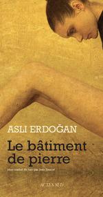 Vente EBooks : Le Bâtiment de pierre  - Asli Erdogan