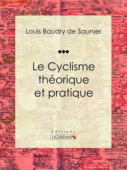 Le Cyclisme théorique et pratique