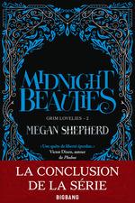 Grim Lovelies t.2 ; midnight beauties  - Megan Shepherd