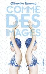 Vente EBooks : Comme des images  - Clémentine BEAUVAIS