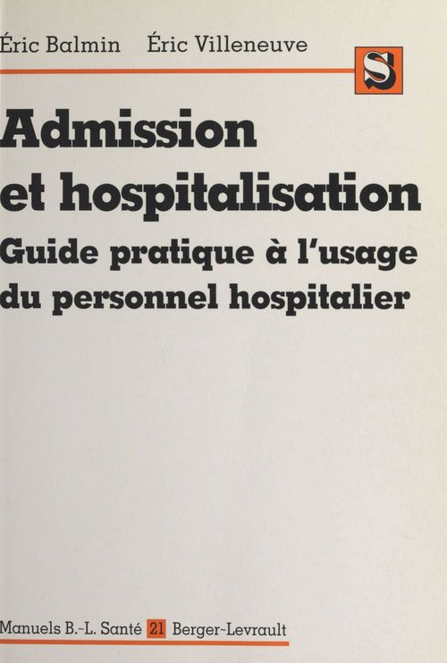Admission et hospitalisation guide pratique du personnel hospitalier