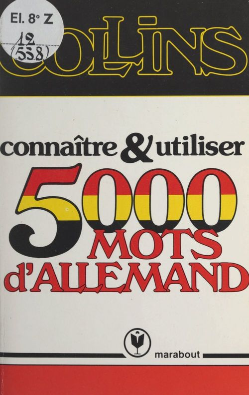 Connaître et utiliser 5000 mots d'allemand  - Collins