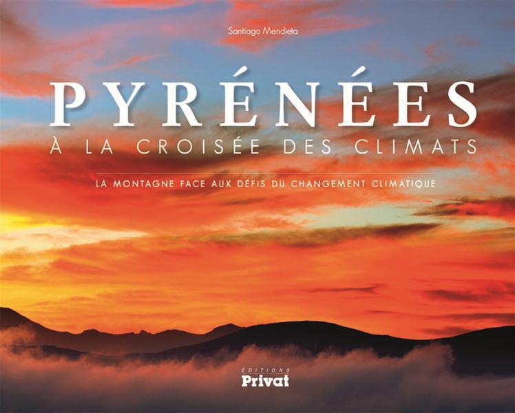 Pyrénées, à la croisée des climats